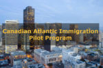 Атлантическая иммиграционная пилотная программа